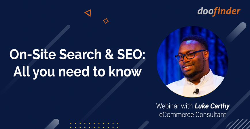 Luke Carthy Webinar On Site Search and SEO for ecommerce